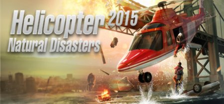 Видео обзор Helicopter 2015: Natural Disasters